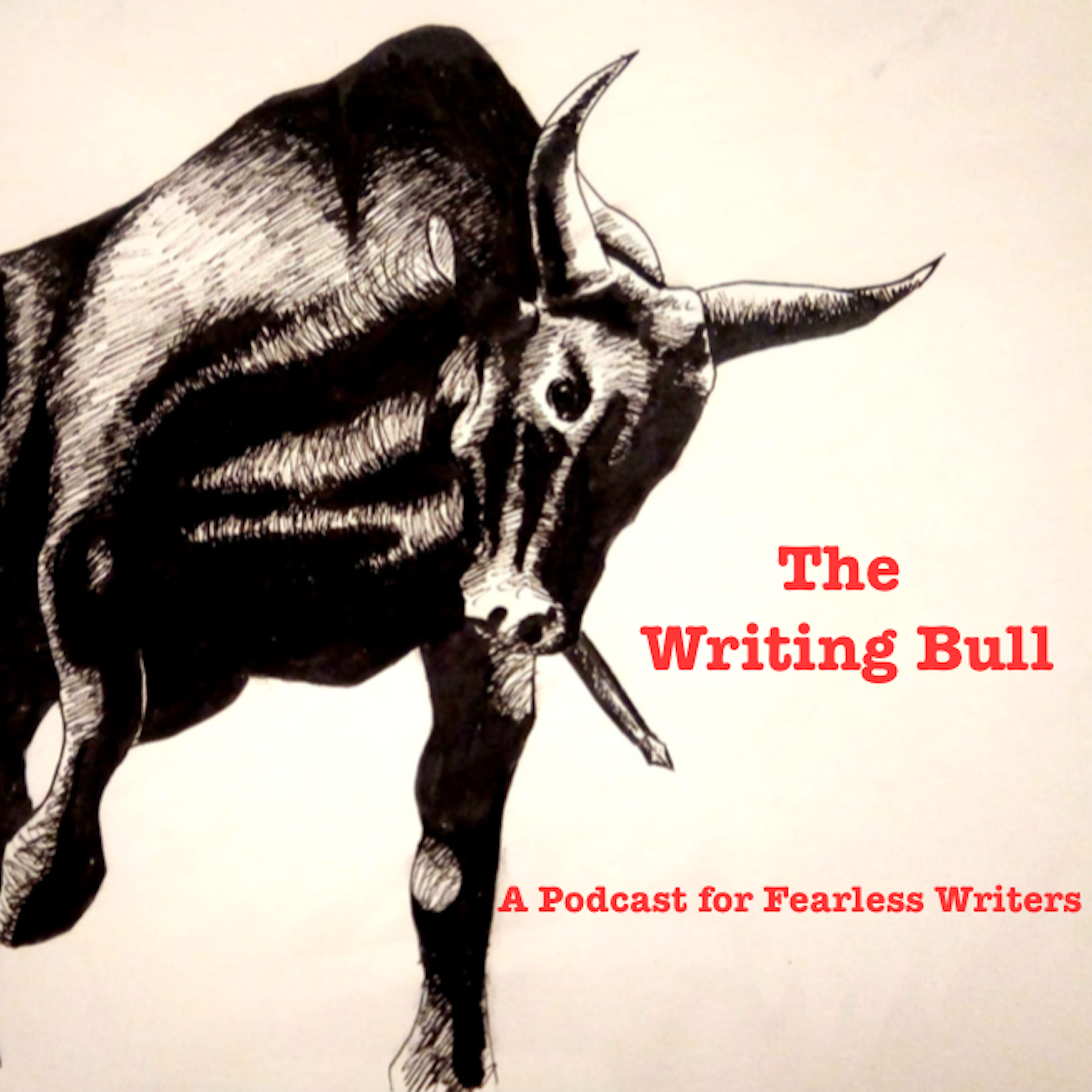 The Writing Bull: a Podcast For Fearless Writers